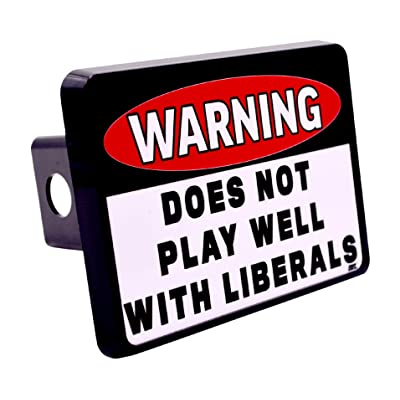 Funny Conservative Republican Warning Does Not Play Well with Liberals Trailer Hitch Cover Plug: Automotive