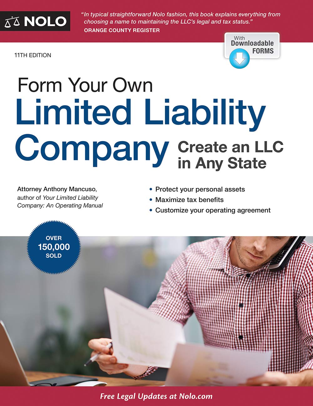 Form Your Own Limited Liability Company: Create An LLC in Any State by NOLO