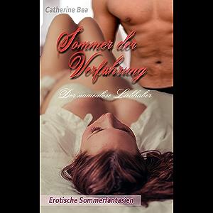Sommer der Verführung: Der namenlose Liebhaber (Sommerfantasien) (German Edition)