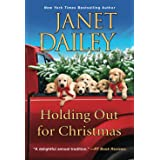 Holding Out for Christmas: A Festive Christmas Cowboy Romance Novel (The Christmas Tree Ranch)