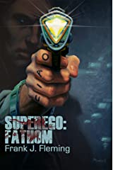 Superego: Fathom Kindle Edition