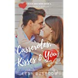 Casseroles, Kisses & You: A Valentine's Novella (Connor Brothers Book 6)