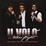 Il Volo: Takes Flight - Live from Detroit Opera