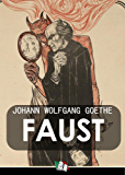 Faust [illustrato] (Italian Edition)