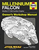 Millennium Falcon Manual: 1977 Onwards (Modified YT-1300 Corellian Freighter) (Owners Workshop Manual)