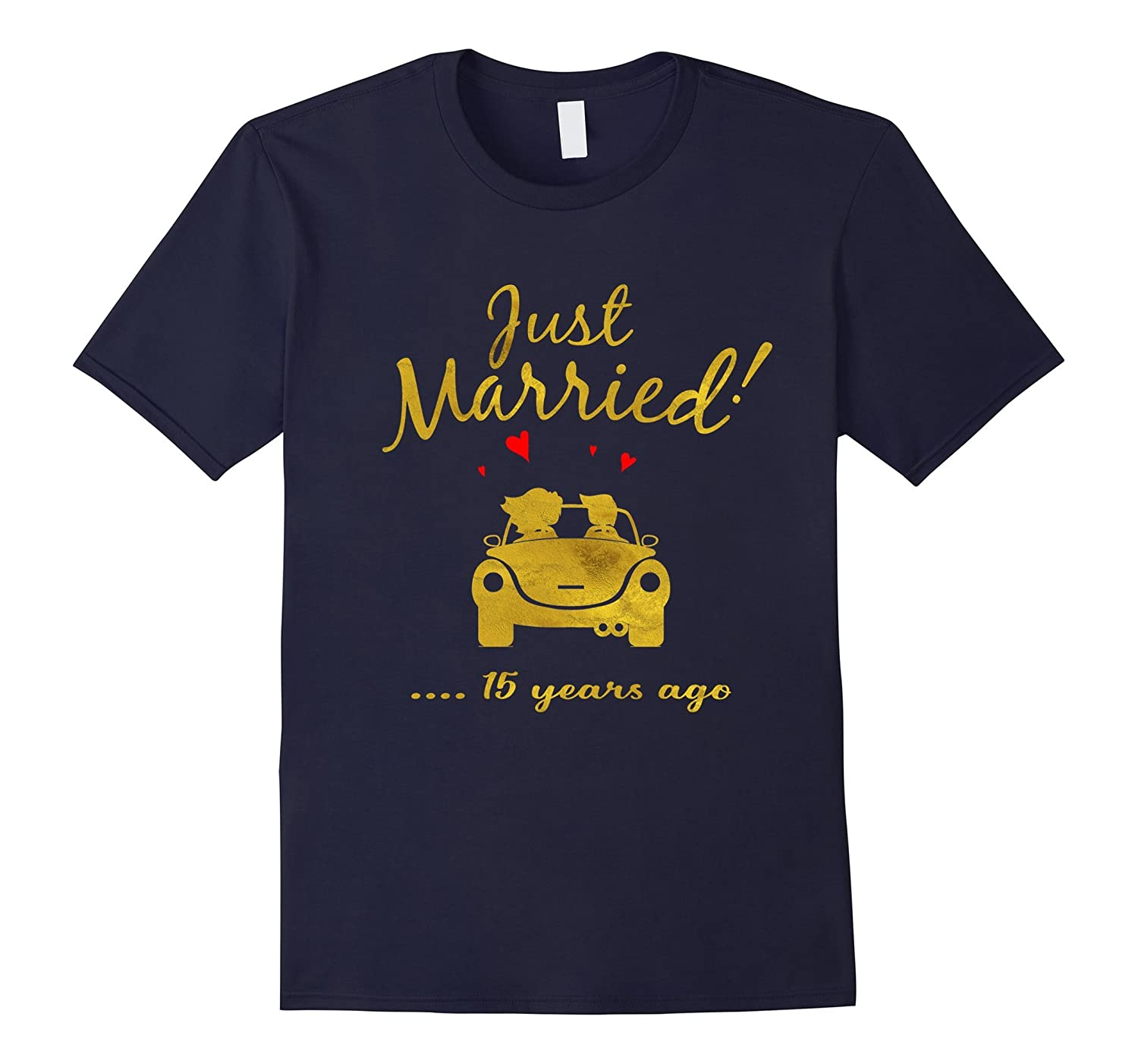 15th Wedding Anniversary T-Shirt Just Married 15 yrs Ago Tee-PL
