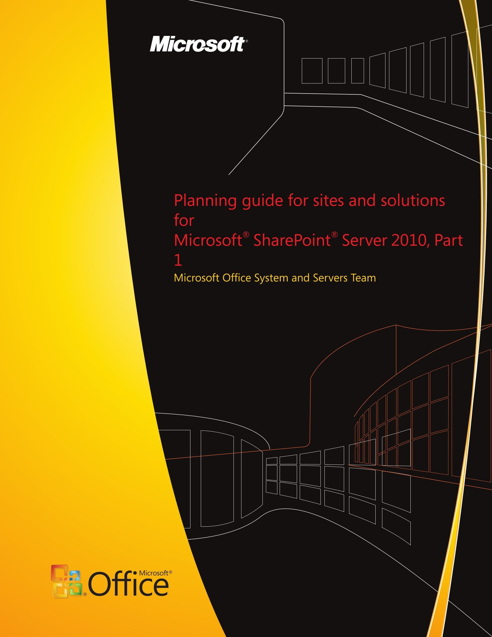 Planning guide for sites and solutions for Microsoft SharePoint Server 2010, Part 1