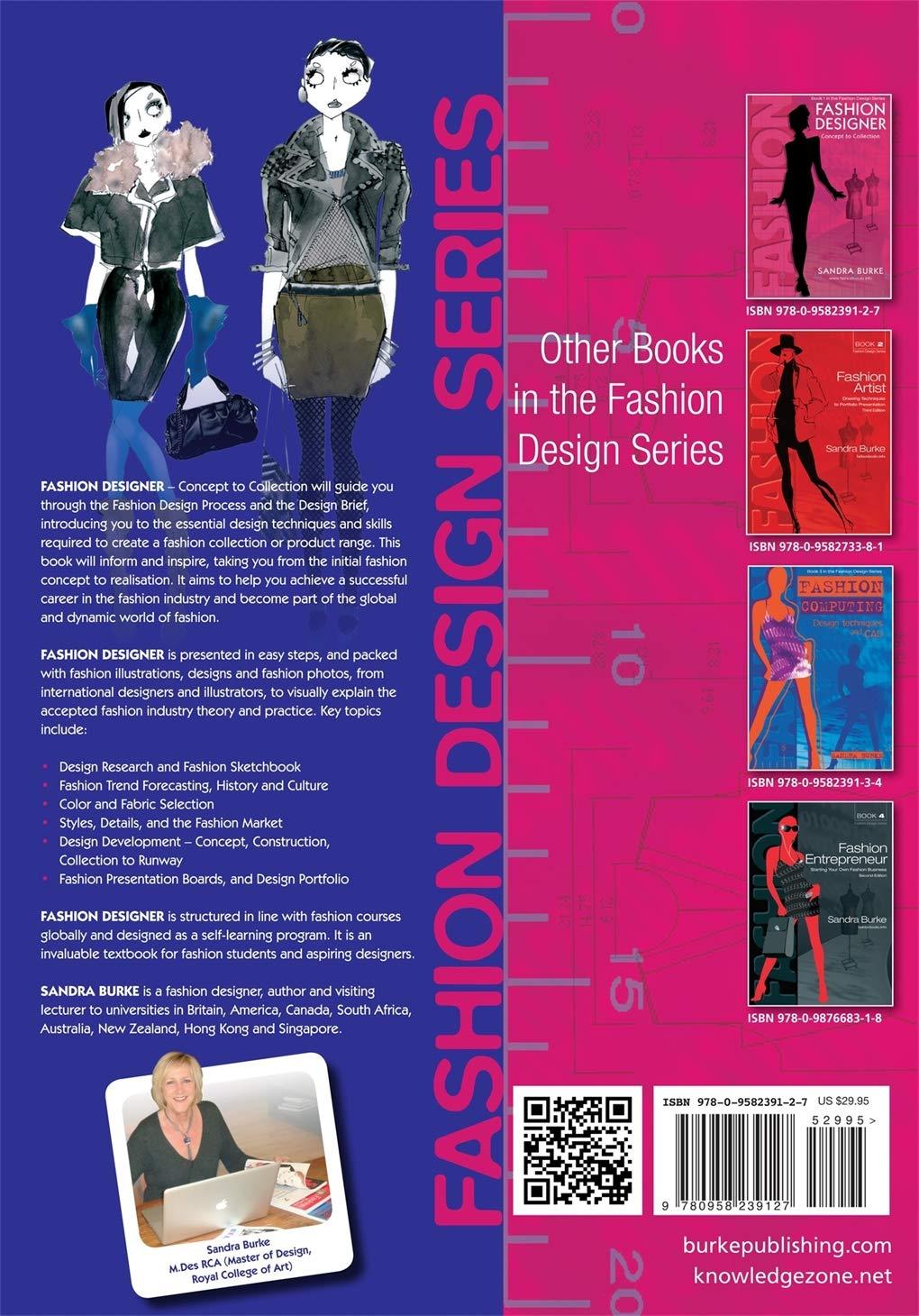 Fashion Designer Concept To Collection 1 Fashion Design Series Burke Sandra 9780958239127 Amazon Com Books