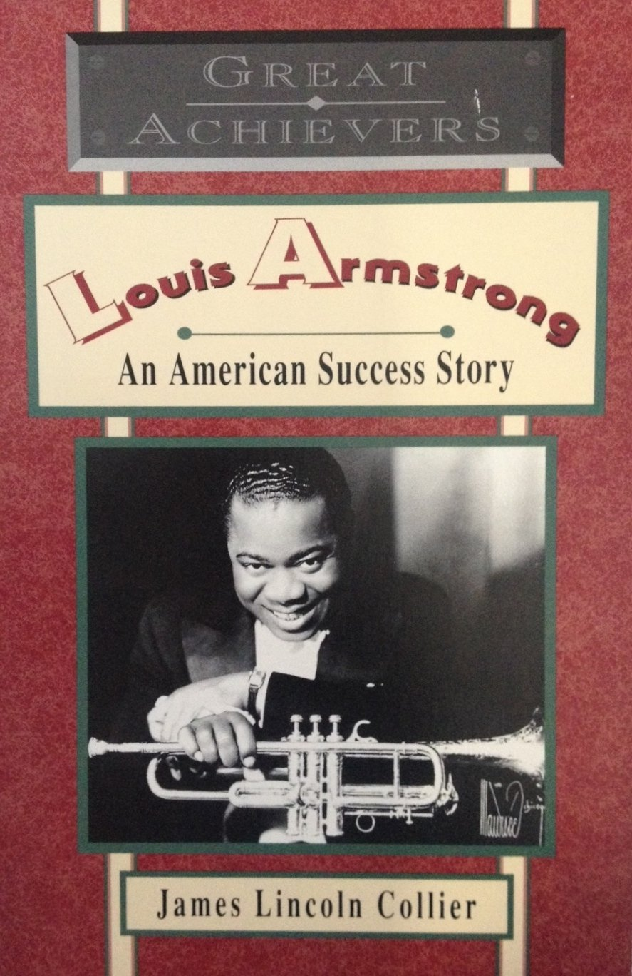 Louis Armstrong: An American Success Story (Great Achievers series)