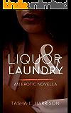 Liquor & Laundry: an erotic novella (Ampersand Stories)