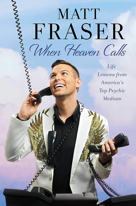 When Heaven Calls - - Hardcover Matt Fraser