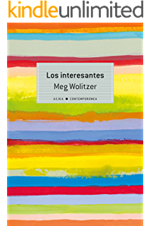 Los interesantes (Contemporánea nº 21) (Spanish Edition)