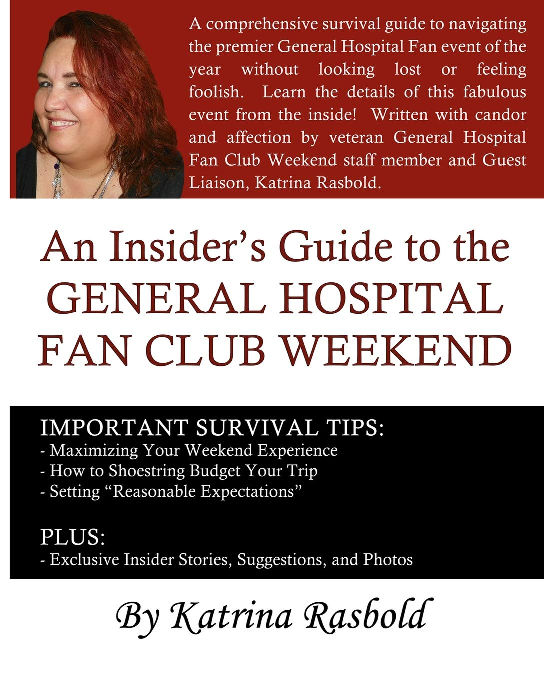 An Insider's Guide To The General Hospital Fan Club Weekend - Full Color Edition pdf