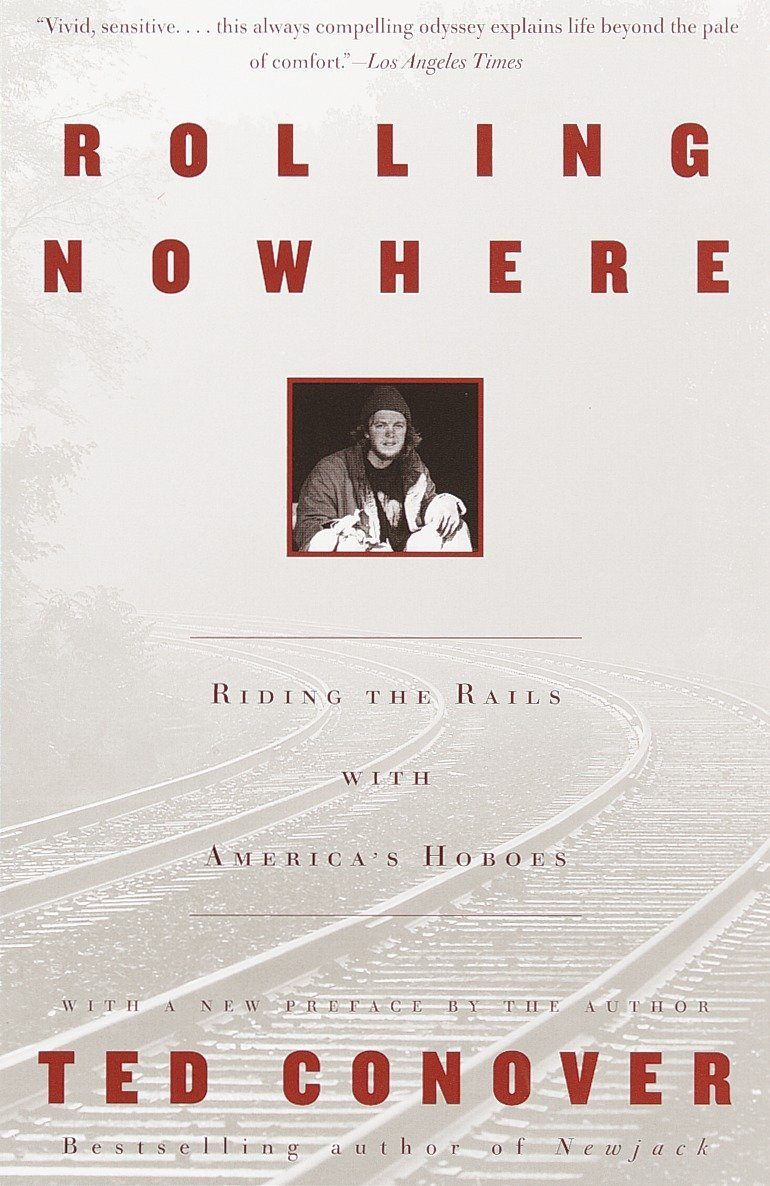 Download Rolling Nowhere: Riding the Rails with America's Hoboes pdf epub