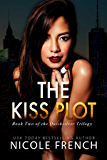 The Kiss Plot (Quicksilver Book 2) (English Edition)
