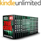 True Crime Stories Anthology: 86 Terrifying Murder Cases For Your Night Time True Crime Binge
