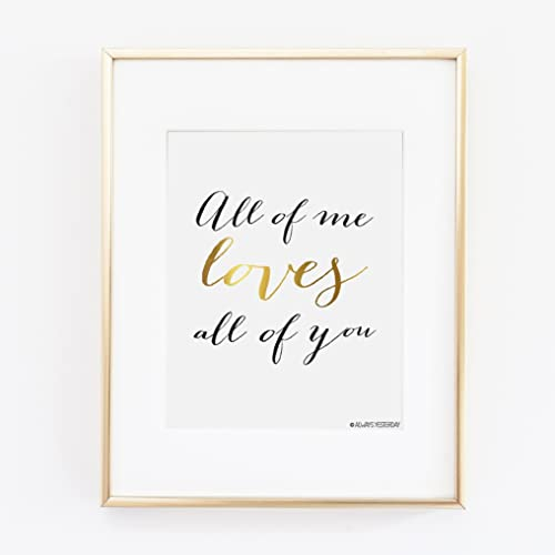 Amazon.com: All of Me Loves All of You Artwork By Always ...