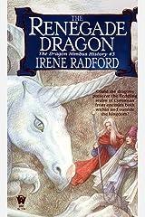 The Renegade Dragon-The Dragon Nimbus History, No. 3 Mass Market Paperback