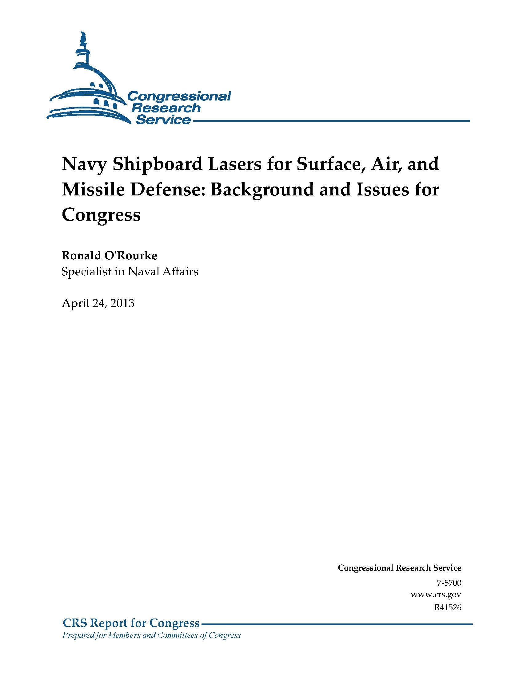 Download Navy Shipboard Lasers for Surface, Air, and Missile Defense: Background and Issues for Congress. CRS Report for Congress. April 24, 2013 [Loose Leaf Edition] pdf