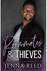 Roommates & Thieves: A Second Chance Romantic Comedy (Breaking The Rules Book 3) Kindle Edition