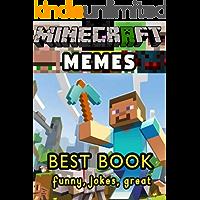 Minecraft Memes: Best Book of funny Minecraft Memes