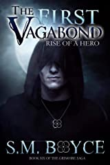 The First Vagabond: Rise of a Hero: Cedric's Story, Part 1 (The Grimoire Saga Book 6) Kindle Edition
