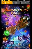 Admiral's Fall (A Spineward Sectors Novel Book 13)