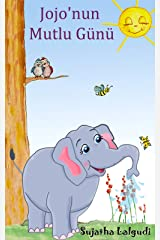 Children's Book: Jojo's Playful Day. Children's Picture Book English-Turkish (Bilingual Edition): A bilingual Turkish Picture book for children. English-Turkish ... kids (Bilingual Turkish books for kids 1) Kindle Edition