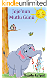 Children's Book: Jojo's Playful Day. Children's Picture Book English-Turkish (Bilingual Edition): A bilingual Turkish…