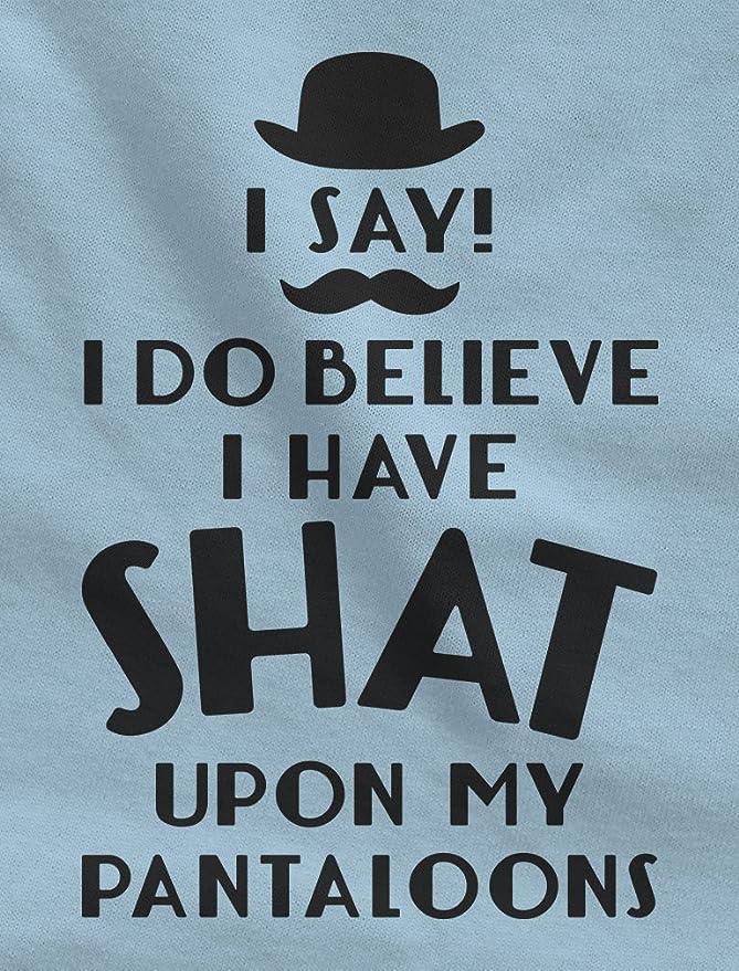 Amazon.com: Tstars I Do Believe I Have Shat Upon My ...