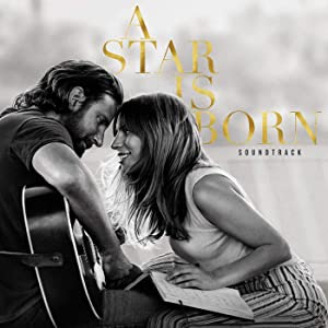 A Star Is Born Soundtrack<span id=