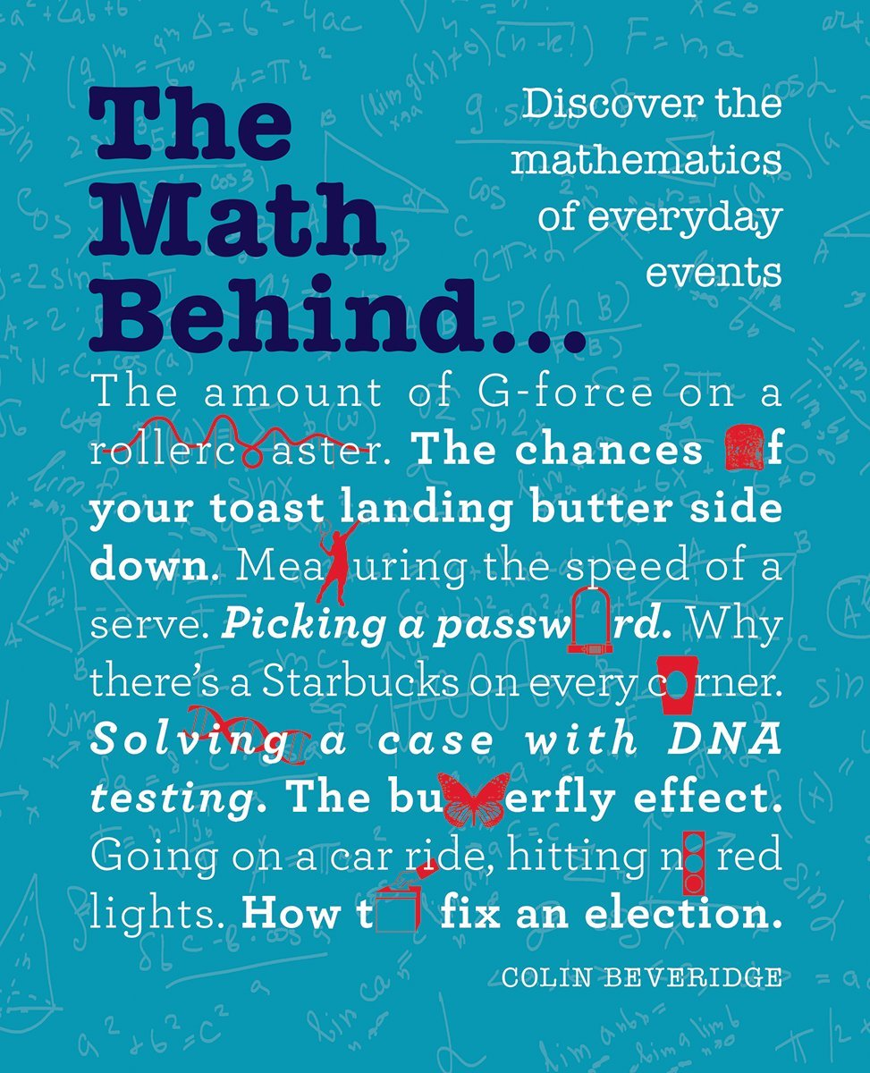Image result for The Maths Behind…: Discover the Mathematics of Everyday  Events by Colin