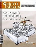 Collectivités territoriales - La nouvelle donne (Cahiers français n°391)