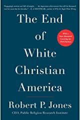 The End of White Christian America Paperback