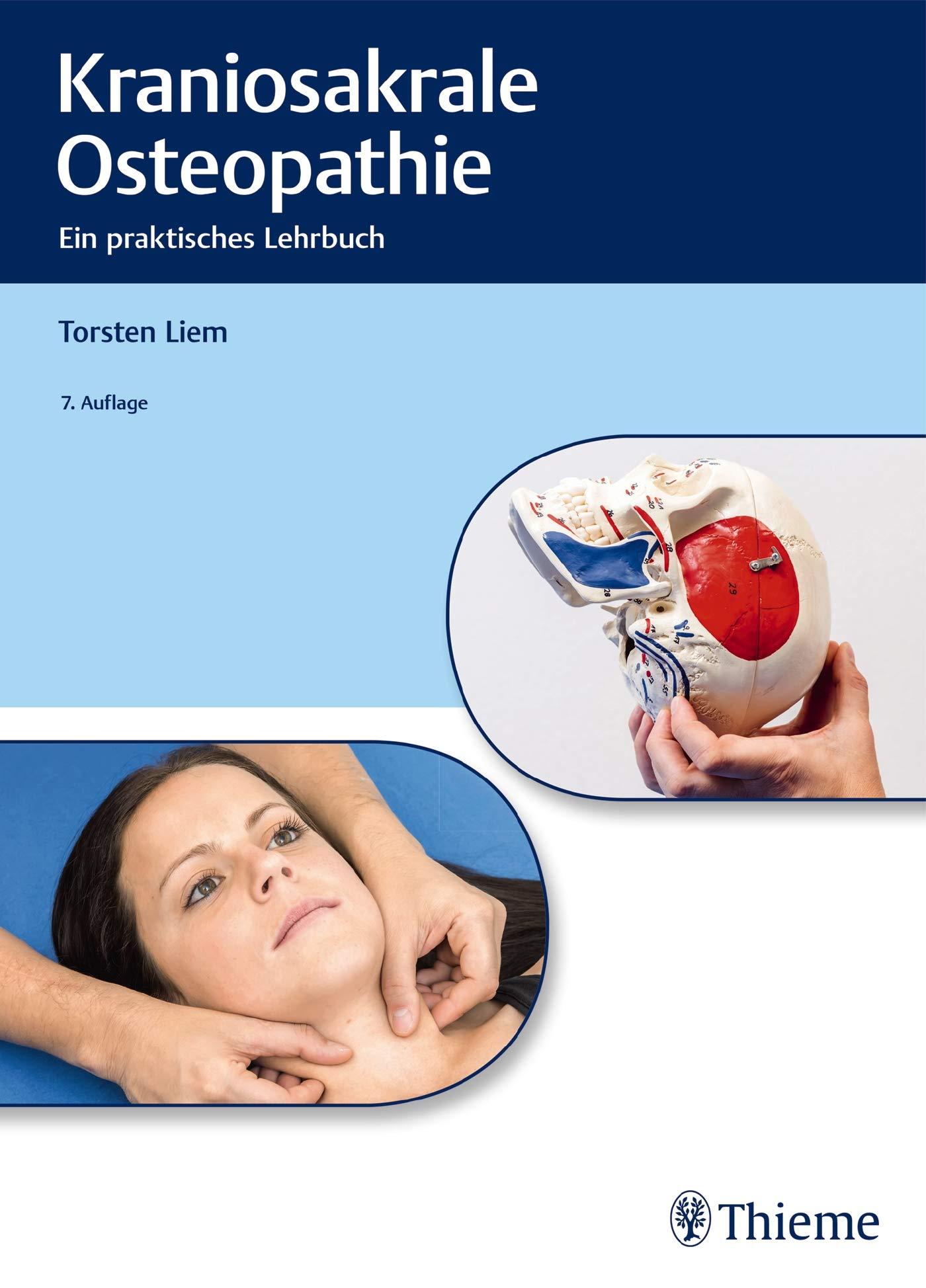 Kraniosakrale Osteopathie  Ein Praktisches Lehrbuch