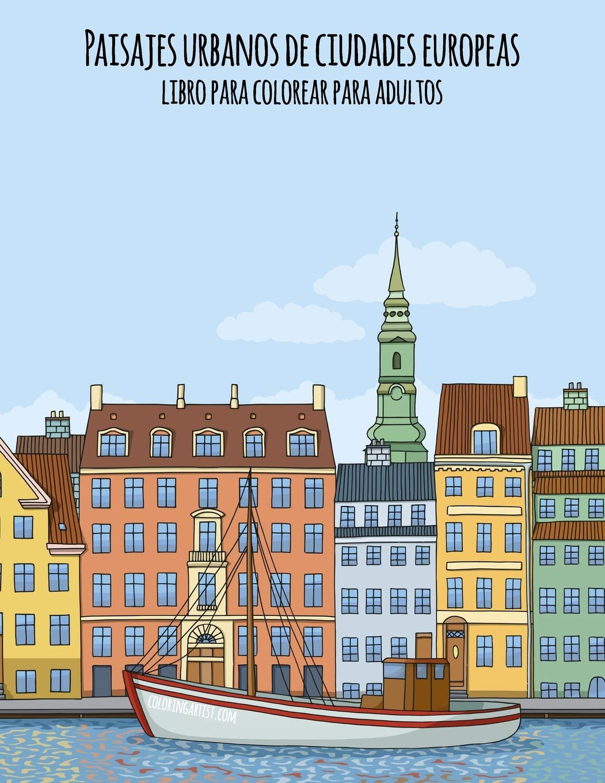 Paisajes Urbanos De Ciudades Europeas Libro Para Colorear Para
