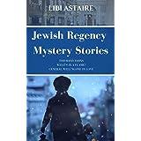 Jewish Regency Mystery Stories (Jewish Regency Mysteries)