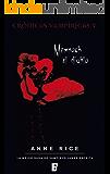 Memnoch el diablo (Crónicas Vampíricas 5): Crónicas Vampíricas V