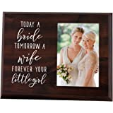Elegant Signs Mother of The Bride Gift - Today a Bride, Tomorrow a Wife, Forever Your Little Girl Picture Frame
