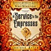 In Service to the Empresses