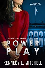 Power Play: Power Play Series Book 1 Kindle Edition