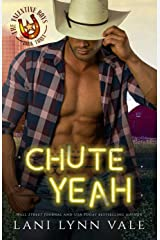 Chute Yeah (The Valentine Boys Book 3) Kindle Edition