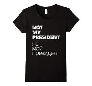 Women's Not My President Hot 2017 T-Shirt Medium Black