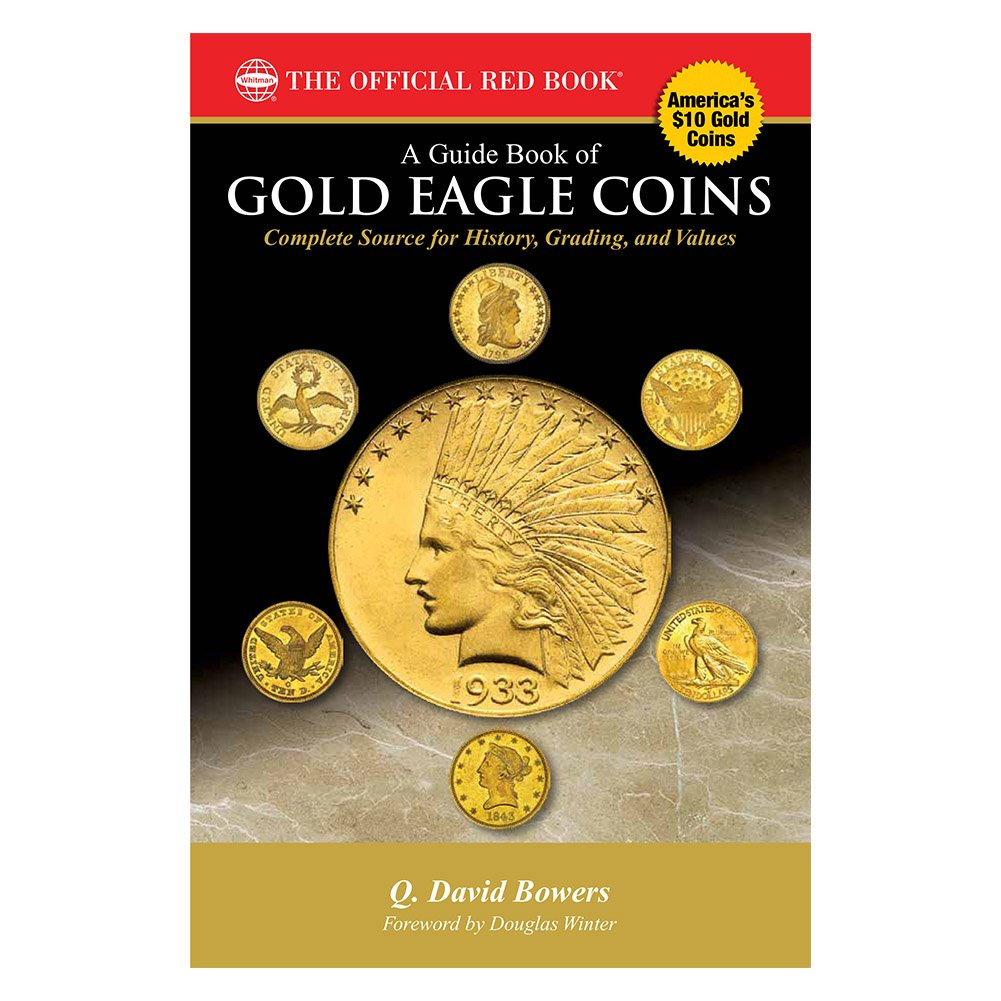 Read Online Guide Book of Gold Eagle Coins (Bowers) ebook