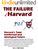 The Failure of Harvard: Harvard's Intellectual and Ideological Failure