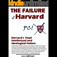 The Failure of Harvard: Harvard's Intellectual and Ideological Failure (English Edition)