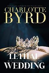 Lethal Wedding (Wedlocked Trilogy Book 2) Kindle Edition