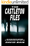 The Castleton Files (Will Castleton (Paranormal Detective))