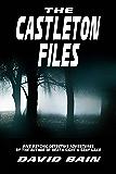 The Castleton Files (Will Castleton (Paranormal Detective))