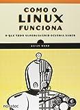 Como o Linux Funciona